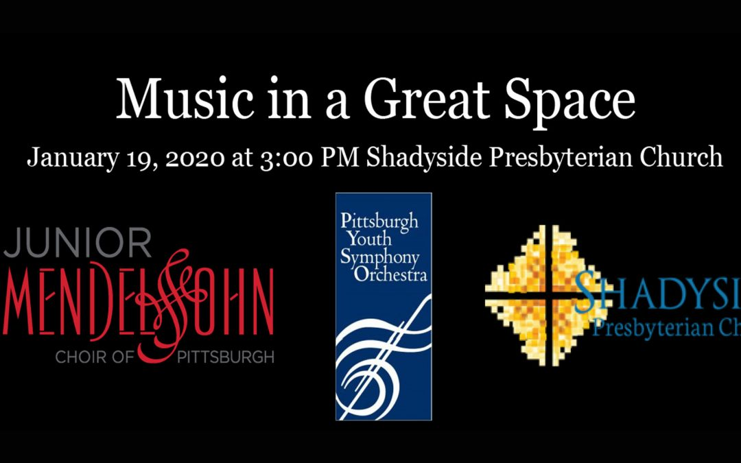 Music in a Great Space at Shadyside Presbyterian Church