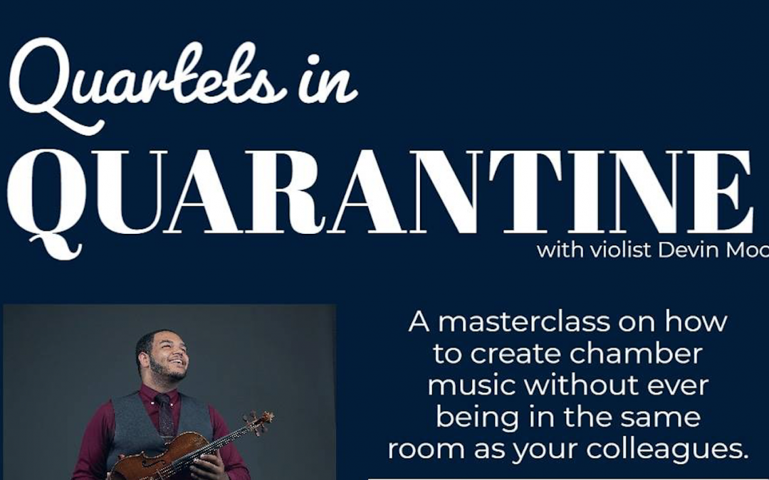 Quartets in Quarantine: PYSO Alum Holds Virtual Master Class